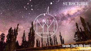 Karaoke (Manila Killa Remix) - Smallpools [Free Download]