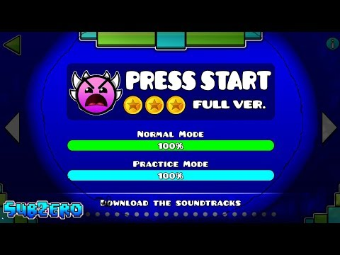 """PRESS START"" FULL VERSION !!! - GEOMETRY DASH 2.11!!"