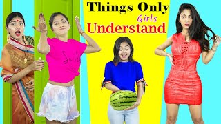 Things Only Girls Understand | Episode 4 | Anaysa