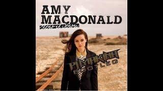 Amy Macdonald - Slow It Down (PJ Makina Glasgow Bootleg)