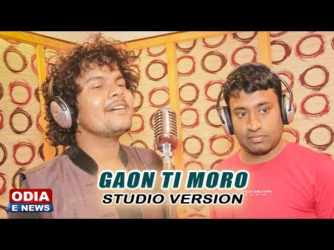 GAON TI MORO STUDIO VERSION || P.K & SAGAR