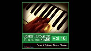 Faithful To Believe (C) [Originally Performed by Byron Cage] [Piano Play-Along Track] SAMPLE