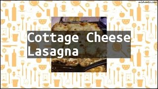 Recipe Cottage Cheese Lasagna
