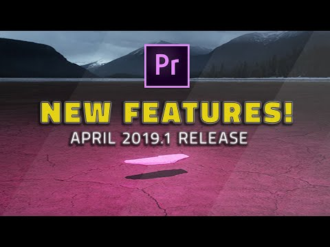 28 New Features in Premiere Pro 2019.1 😮 (April release)
