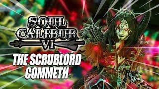 SCRUBLORDS BIZARRE ADVENTURE: Libra Of Soul - Soul Calibur VI