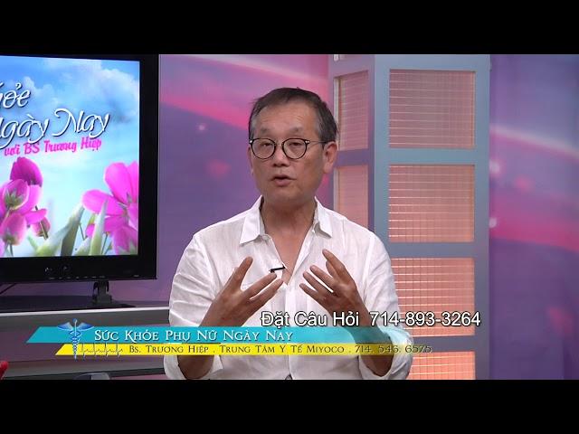 Sức Khỏe Phụ Nữ với BS Trương Hiệp Phần 3 Chăm Sóc Trẻ Sinh Sớm