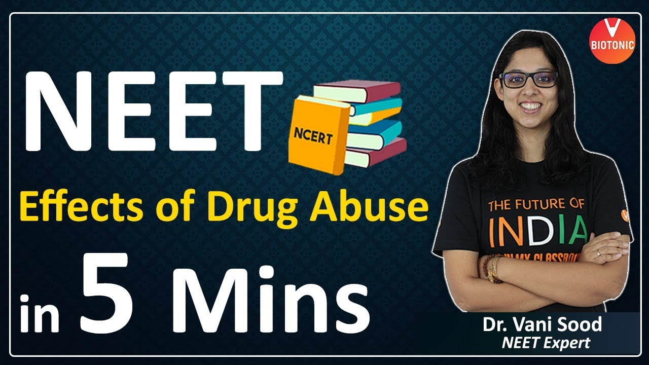 Drug Abuse and Addiction: Negative Effects on Brain, Symptoms, Causes & Treatments | NEET 2020