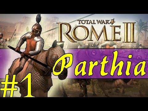 Total War: Rome II Emperor Edition - Parthia Campaign #1