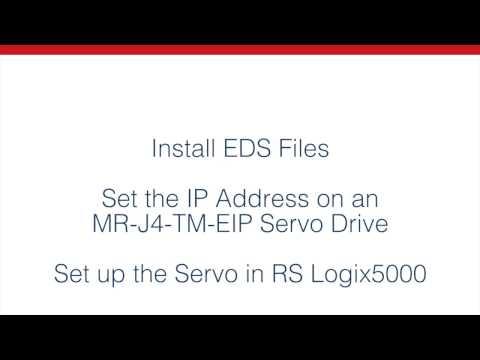 Mitsubishi Electric – Configuring an MR-J4-TM-EIP Servo Drive Using EDS  Files Quick-Tip