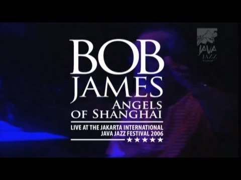 "Bob James & Angels of Shanghai ""Gulangyu Island"" Live at Java Jazz Festival 2006"