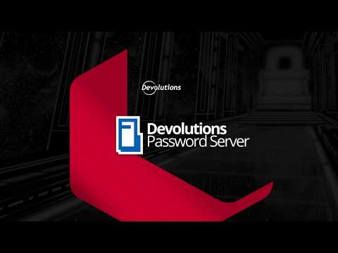 Devolutions Password Server - A Privileged Access Management Solution for SMBs