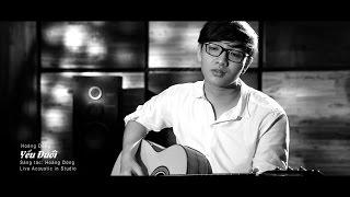 HOÀNG DŨNG THE VOICE - YẾU ĐUỐI (Live Acoustic Guitar in Studio)