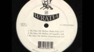 U.S. Wrath - My Man My Mellow (1998)