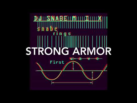 Snabe Rings - Strong Armor (DJ Snabe Mix)