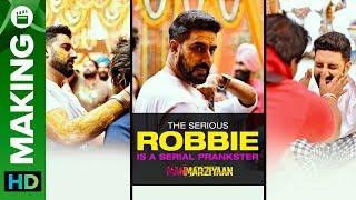 The Serious Robbie Is A Serial Prankster | Manmarziyaan | Abhishek Bachchan | Anurag Kashyap