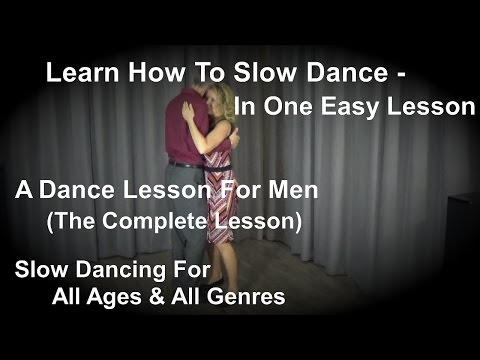 Learn How To Slow Dance - How To Slow Dance (REVISED) - Slow Dancing Lesson Beginners, Prom, Wedding