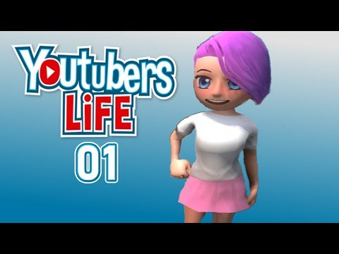 Youtubers Life//01- Just Getting Started