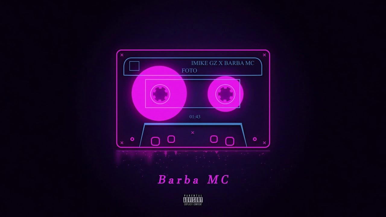 Download iMIKE ❌ Barba MC - Foto 📸