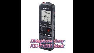 #Диктофон Sony ICD-PX333