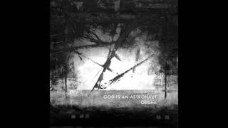 God is an Astronaut - Autumn Song