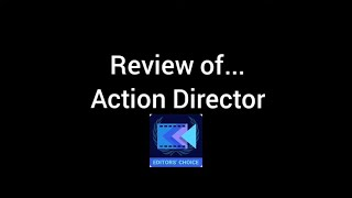 Review of Action Director video editor - Edit video fast, app || Electronic Evolution. screenshot 1