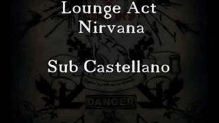 Lounge act Sub Español