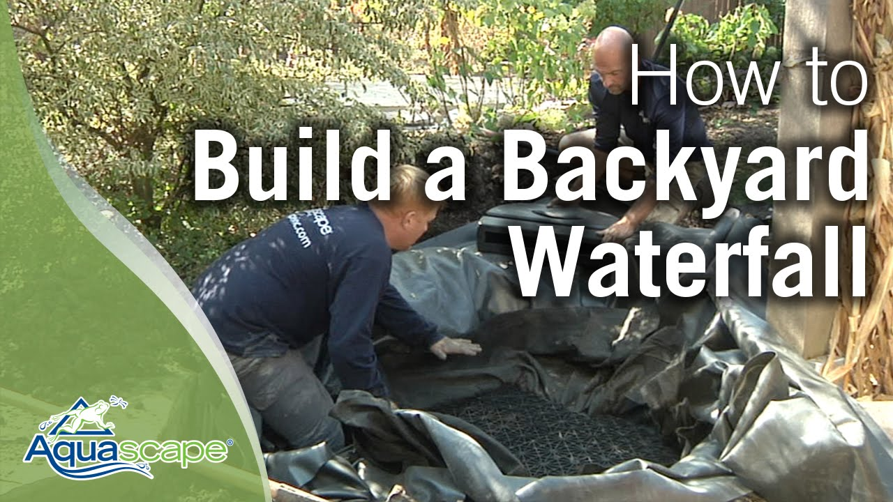 How to build a backyard waterfall youtube for Making a pond in your backyard