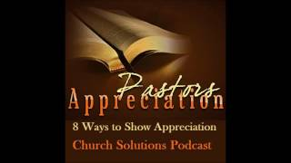 8 Ways To Show Appreciation Of Your Pastor