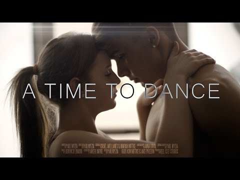 A Time To Dance  Short Film