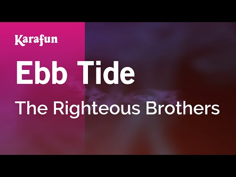 Karaoke Ebb Tide - The Righteous Brothers *