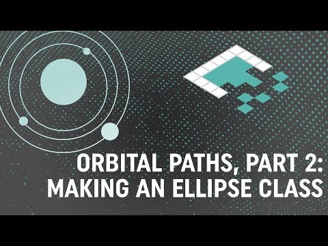 Orbital Paths in Unity, Part 2: Making an Ellipse Class