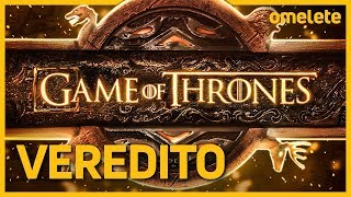 GAME OF THRONES - O VEREDITO