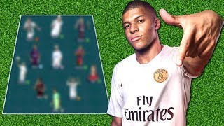 Kylian Mbappe's Dream Team ★ All Time Best XI ★