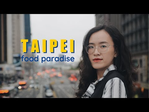 TAIPEI - Food paradise (Travel video by Iphone)