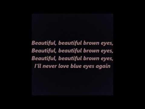 Beautiful, beautiful brown eyes words lyrics best top ...