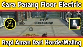 Life After : Cara pasang Floor Electric rapi