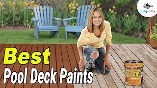 Best Pool Deck Paints In 2020 Buyer S Guide With Comparison Youtube