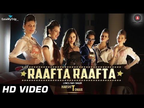 Raafta Raafta Full Video HD | Ft. Harshit...