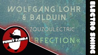 Electro Swing | Wolfgang Lohr & Balduin feat. Zouzoulectric - Imperfection (Radio Edit)
