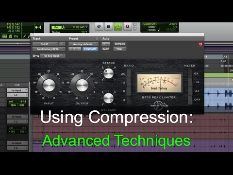 Using Compression: Advanced Techniques  Warren Huart: Produce Like A Pro