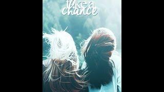 Take A Chance [Wattpad]