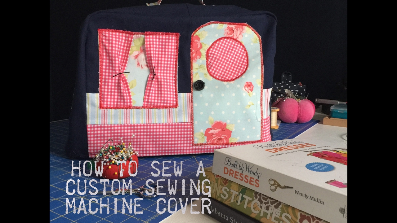How to Sew A Camper Themed Sewing Machine Cover by Sewspire - YouTube