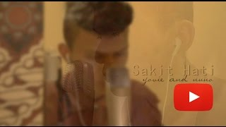 Sakit Hati - Yovie and Nuno cover by Stephanus Rian