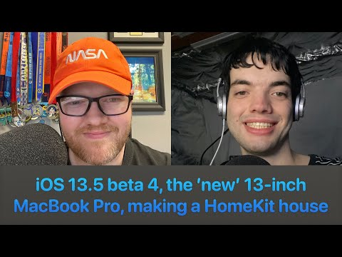 9to5Mac Happy Hour 276: iOS 13.5 beta 4, the 'new' 13-inch MacBook Pro, making a HomeKit house
