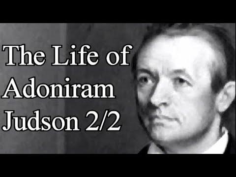 The Life of Adoniram Judson 2/2 - Christian Audio Lecture / Thomas Sullivan