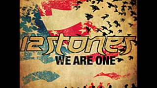 12 Stones We Are One New Single 2010