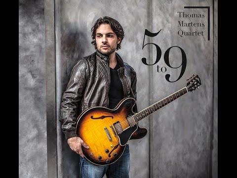 Thomas Martens Quartet - 5 to 9 (Album Preview)