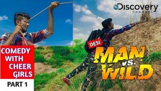 Man Vs. Wild | Desi Comedy | Spoof In Hindi | Bear Grylls |