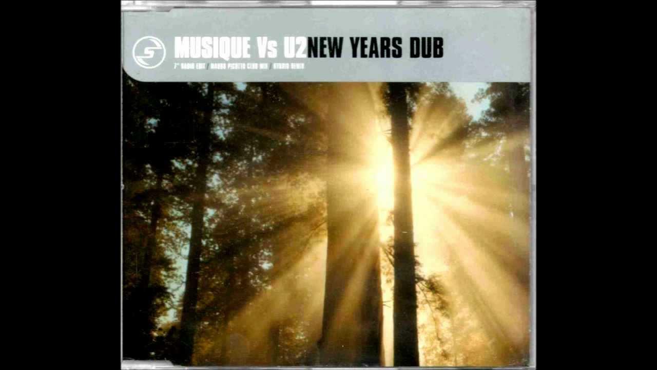Musique vs U2 - New Years Dub