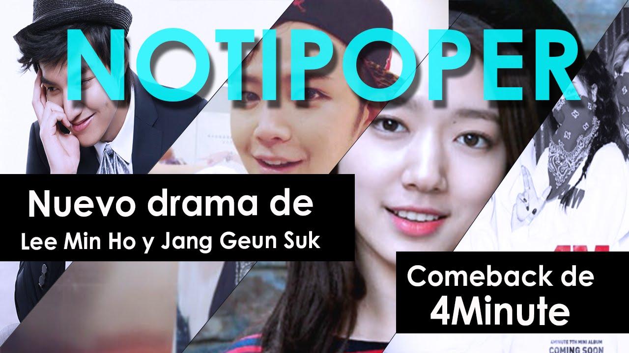 Lee Min Ho y Jang Geun Suk harán Nuevo Drama?, 4Minute Comeback 2016 | NOTICIAS DE KPOP | NOTIPOPER